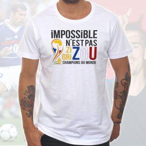 T-shirt Homme «Impossible n'est pas ZIZOU/GRIZOU – Champions du Monde»